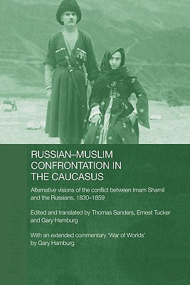 Russian-muslim Confrontation in the Caucasus By Hamburg, Gary